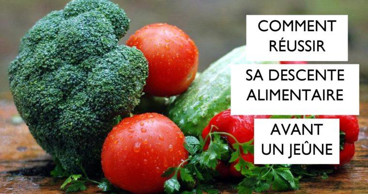 Préparation au jeûne : faire une bonne descente alimentaire